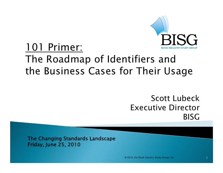 101 Primer: The Roadmap of Identifiers and                                 g the Business Cases for Their Usage           ...