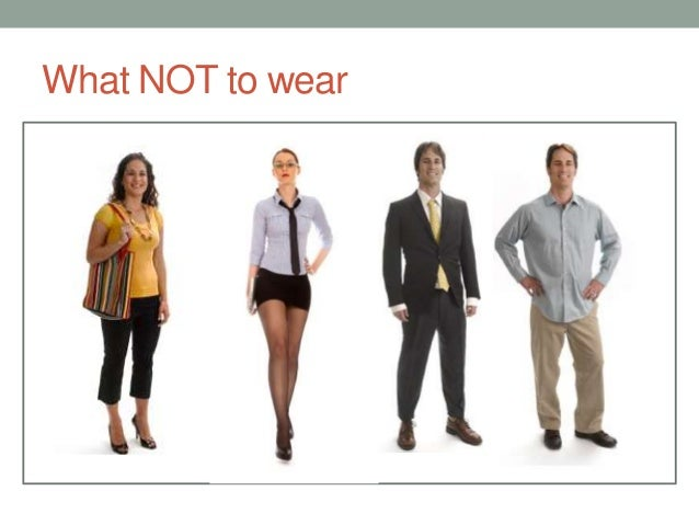 what to wear 17 - What To Wear To An Interview What Not To Wear For An Interview