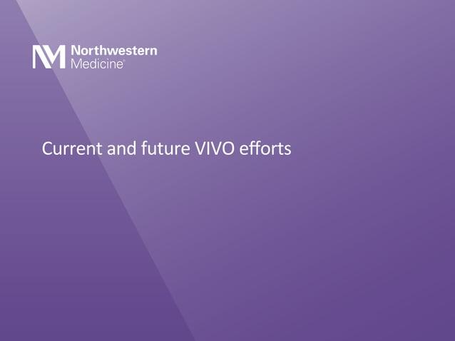 VIVOs • 150+ impl. & pilot projects • 35+ countries • 20+ CTSAs Standards • CTSAconnect Integrated Semantic Framework ...
