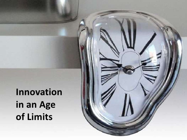 Innovation <br />in an Age <br />of Limits<br />