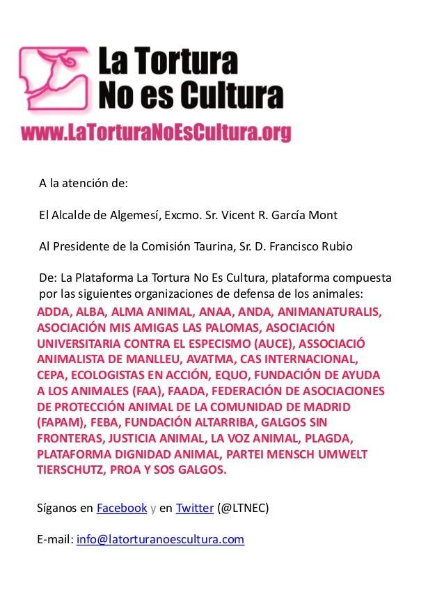 A la atención de: El Alcalde de Algemesí, Excmo. Sr. Vicent R. García Mont Al Presidente de la Comisión Taurina, Sr. D. Fr...