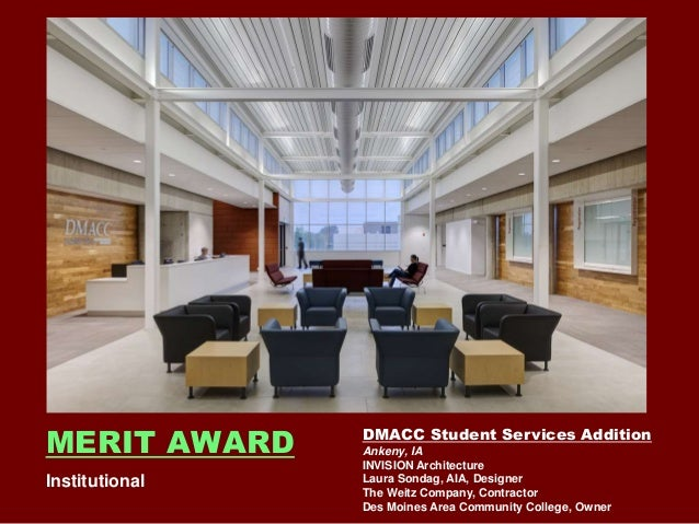 Owner Merit Award Institutional 8 Dmacc Student Services Addition Ankeny Ia Invision Architecture