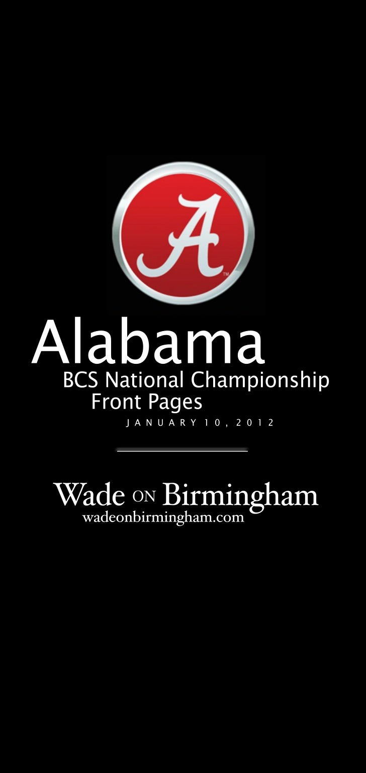 Alabama 2011 BCS National Championship front pages