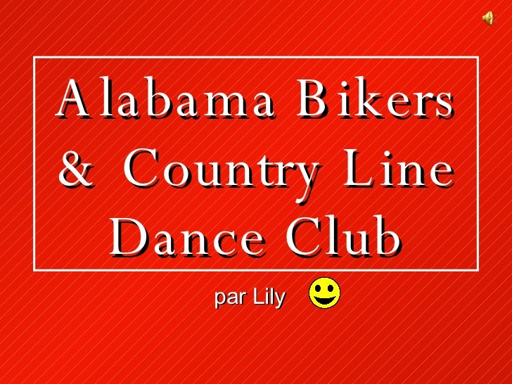 Alabama Bikers & Country Line Dance Club par Lily