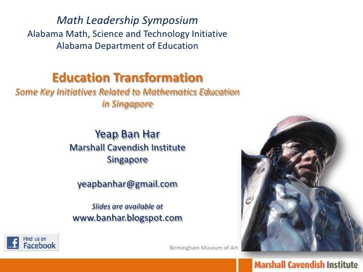 Math Leadership Symposium  Alabama Math, Science and Technology Initiative        Alabama Department of Education        E...