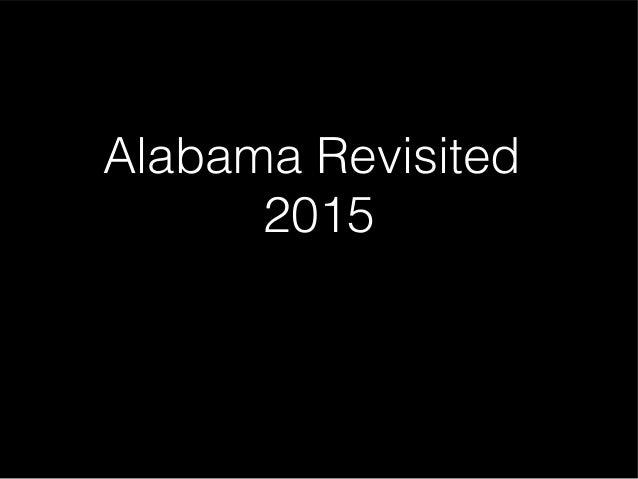 Alabama Revisited 2015