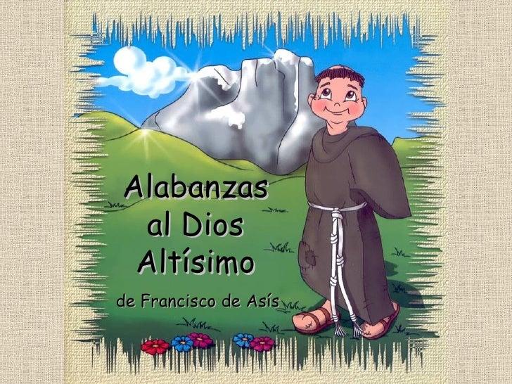 Alabanzas al Dios Altísimo de Francisco de Asís