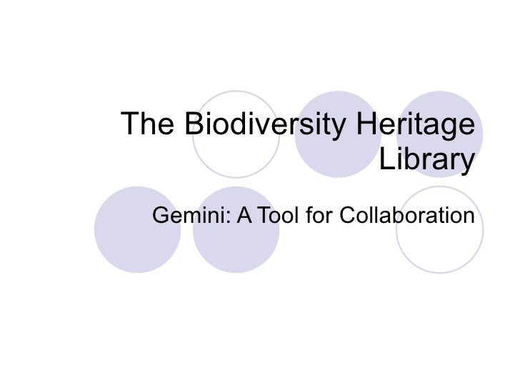 The Biodiversity Heritage Library Gemini: A Tool for Collaboration