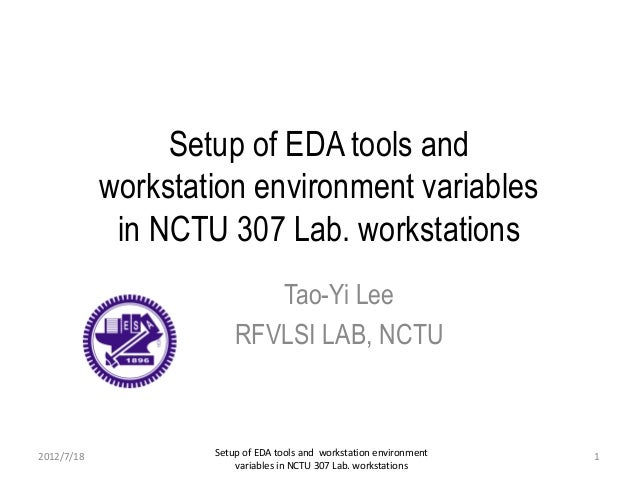 Setup of EDA tools and workstation environment variables in NCTU 307 …