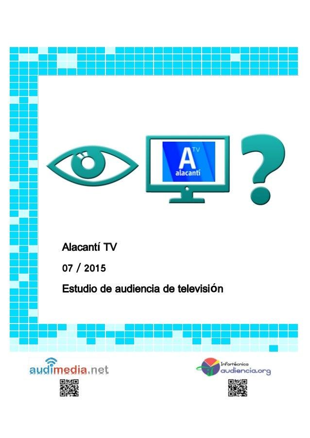 Alacantí TV 07 / 2015 Estudio de audiencia de televisión