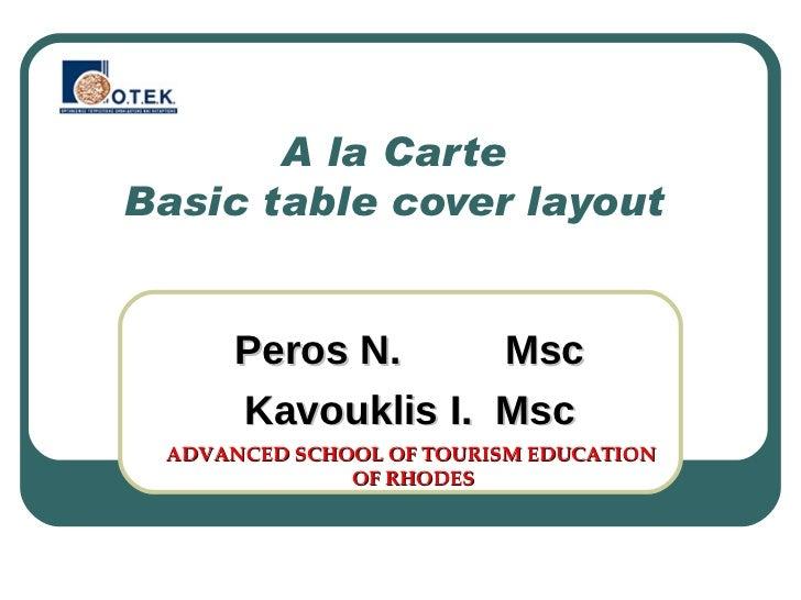 A La Carte Basic Cover