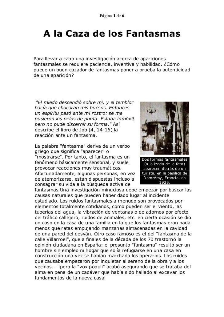 Página 1 de 6    A la Caza de los FantasmasPara llevar a cabo una investigación acerca de aparicionesfantasmales se requie...