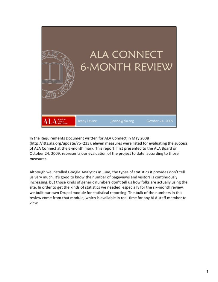 In the Requirements Document written for ALA Connect in May 2008 (http://itts.ala.org/update/?p=233), eleven measures were...