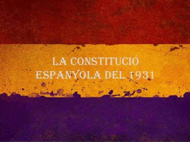 La Constitució Espanyola del 1931