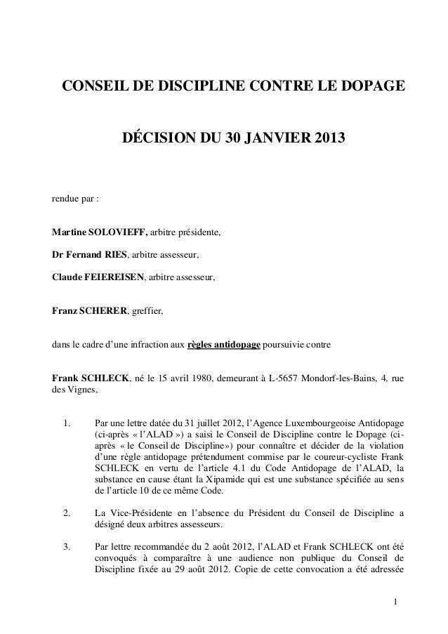 CONSEIL DE DISCIPLINE CONTRE LE DOPAGE                 DÉCISION DU 30 JANVIER 2013rendue par :Martine SOLOVIEFF, arbitre p...