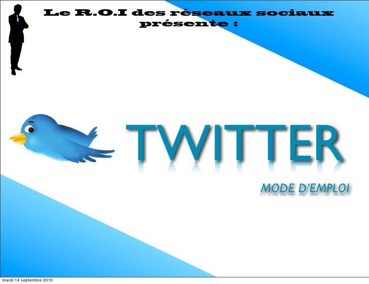 A la découverte de ...                           TWITTER  vendredi 27 août 2010