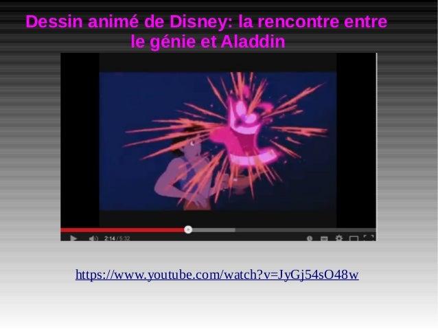 Dessin animé de Disney: la rencontre entre le génie et Aladdin https://www.youtube.com/watch?v=JyGj54sO48w