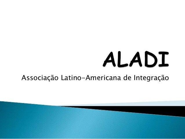 Associação Latino-Americana de Integração