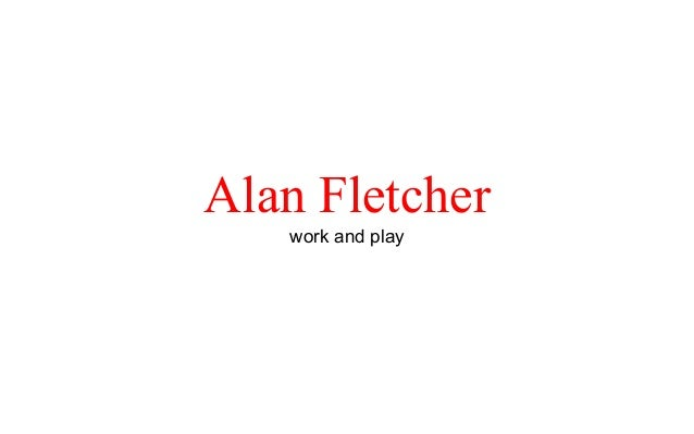 Alan Fletcherwork and play