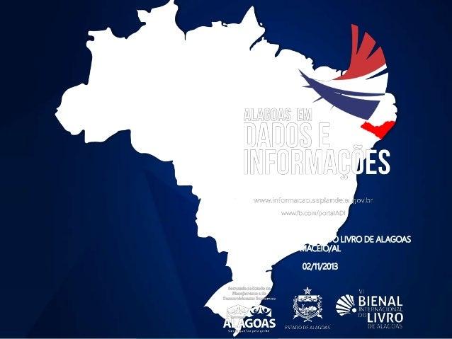 VI BIENAL INTERNACIONAL DO LIVRO DE ALAGOAS MACEIÓ/AL 02/11/2013