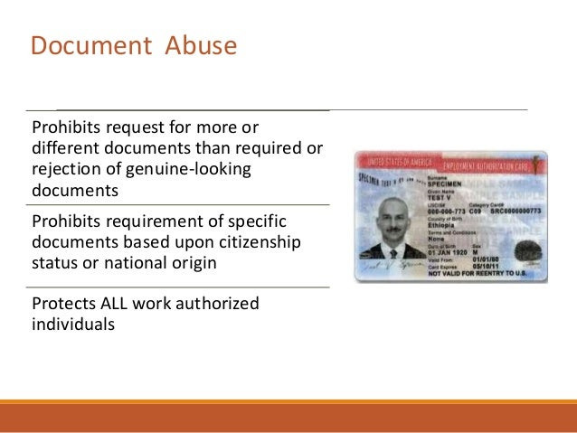 Prohibits request for more or different documents than required or rejection of genuine-looking documents Prohibits requir...