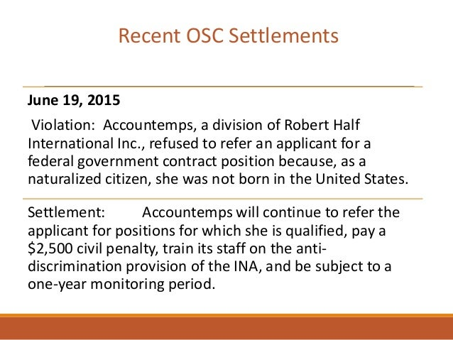 June 19, 2015 Violation: Accountemps, a division of Robert Half International Inc., refused to refer an applicant for a fe...