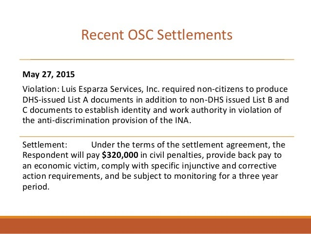 May 27, 2015 Violation: Luis Esparza Services, Inc. required non-citizens to produce DHS-issued List A documents in additi...