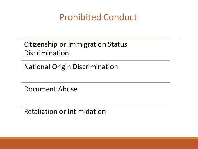 Citizenship or Immigration Status Discrimination National Origin Discrimination Document Abuse Retaliation or Intimidation...