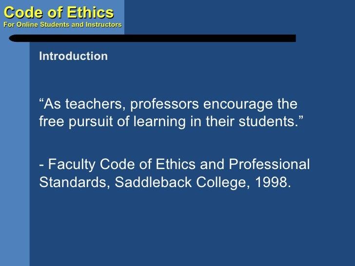 """<ul><li>"""" As teachers, professors encourage the free pursuit of learning in their students."""" </li></ul><ul><li>- Faculty C..."""