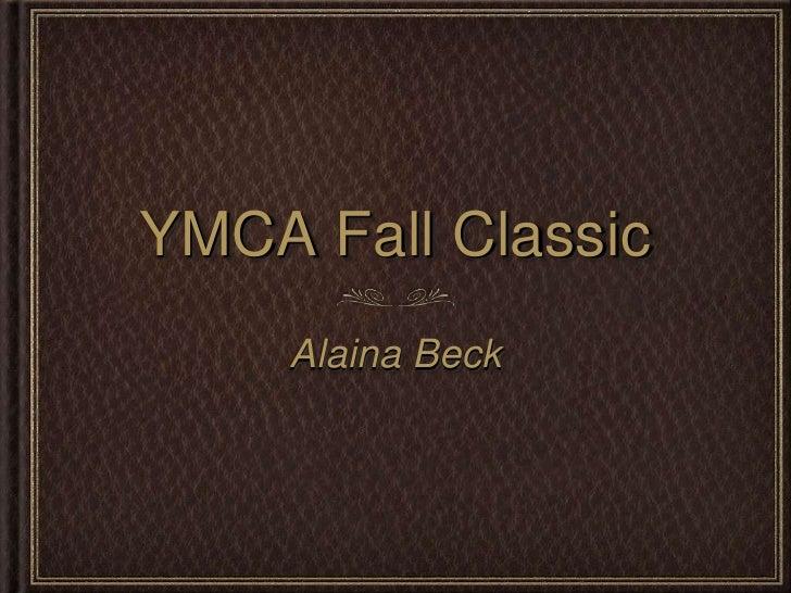 YMCA Fall Classic    Alaina Beck