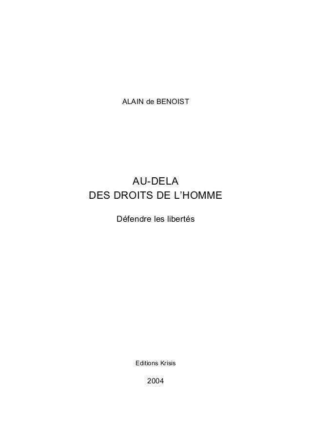 ALAIN de BENOIST AU-DELA DES DROITS DE L'HOMME Défendre les libertés Editions Krisis 2004