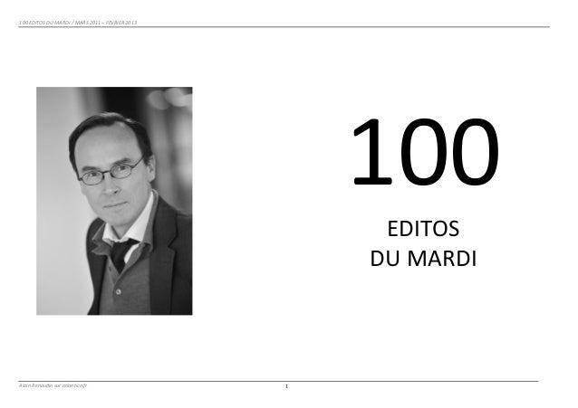 100 EDITOS DU MARDI / MARS 2011 – FEVRIER 2013                                                    ...