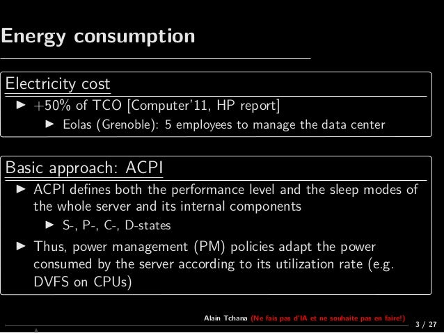 OSIS19_Cloud : Performance and power management in virtualized data centers, by Alain Tchana Slide 3