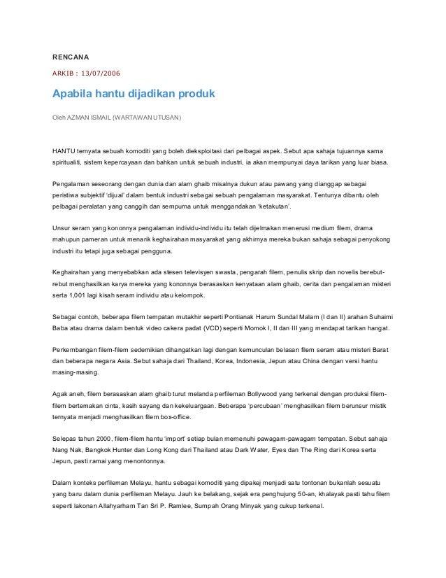 RENCANA ARKIB : 13/07/2006 Apabila hantu dijadikan produk Oleh AZMAN ISMAIL (WARTAWAN UTUSAN) HANTU ternyata sebuah komodi...