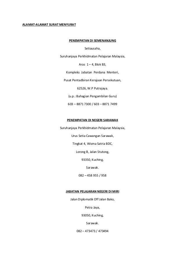 ALAMAT-ALAMAT SURAT MENYURAT PENEMPATAN DI SEMENANJUNG Setiausaha, Suruhanjaya Perkhidmatan Pelajaran Malaysia, Aras 1 – 4...