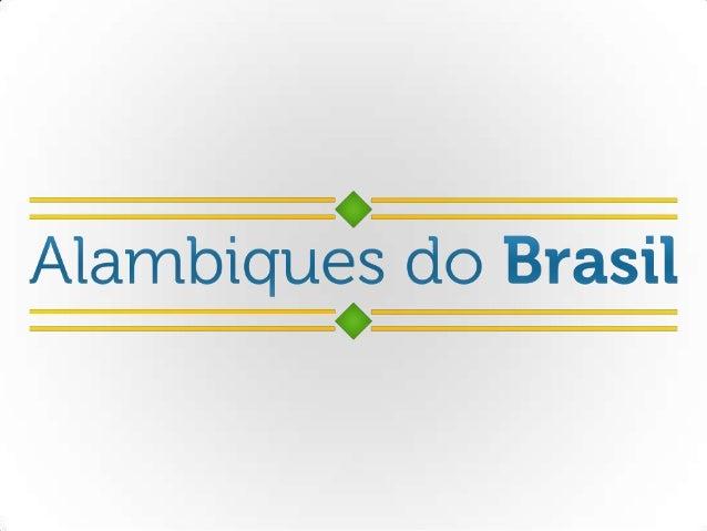 Nosso objetivo é apresentar os alambiques espalhados pelo Brasil, bem como seus produtos, criando assim um acervo colabora...