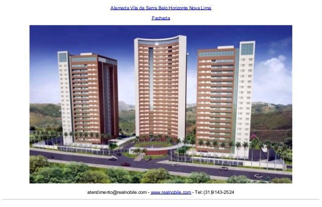 Alameda Vila da Serra Belo Horizonte Nova Lima Fachada  atendimento@realnobile.com - www.realnobile.com - Tel: (31)9143-25...
