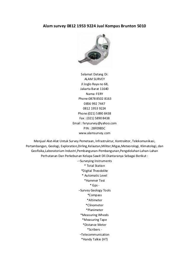 Alam survey 0812 1953 9224 Jual Kompas Brunton 5010  Selamat Datang Di: ALAM SURVEY Jl Joglo Raya no 68, Jakarta Barat 116...