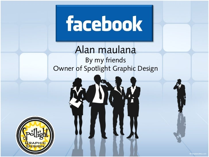 Alan maulana         By my friendsOwner of Spotlight Graphic Design