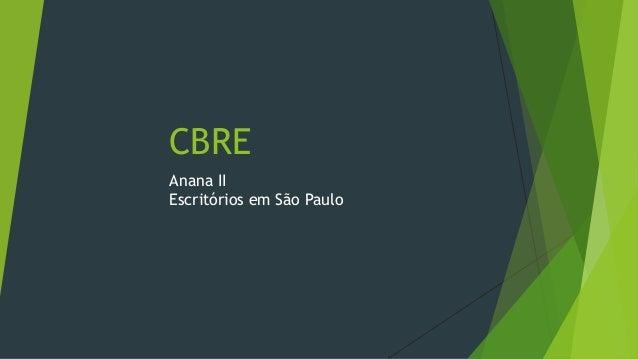 CBRE Anana II Escritórios em São Paulo
