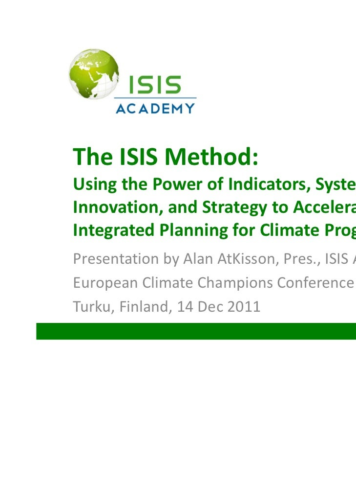 The ISIS Method:              Using the Power of Indicators, Systems,              Innovation, and Strategy to Accelerate ...