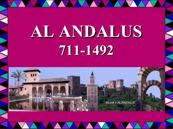 AL ANDALUS 711-1492