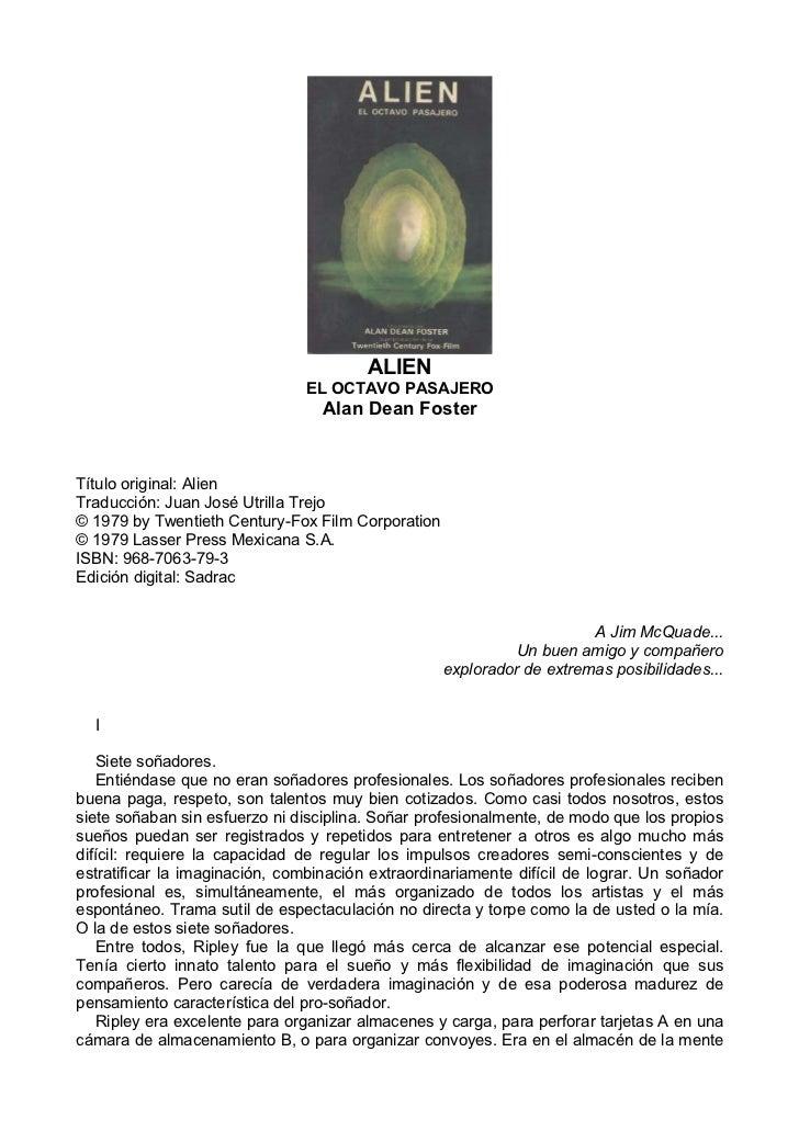 ALIEN                               EL OCTAVO PASAJERO                                  Alan Dean FosterTítulo original: A...