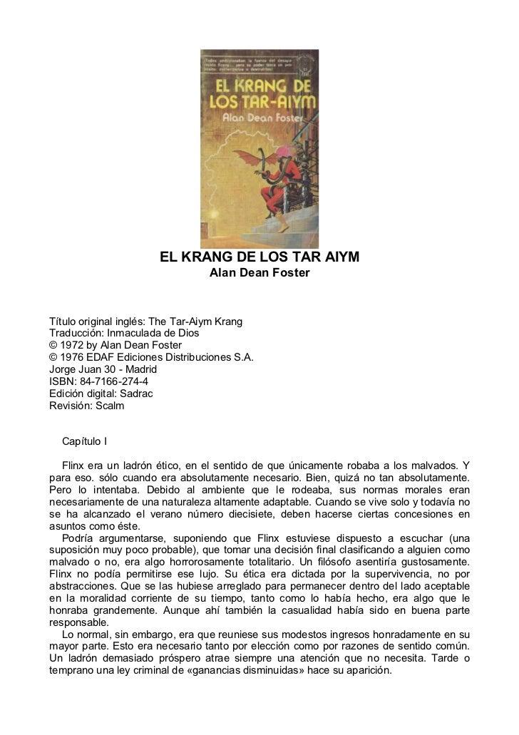 EL KRANG DE LOS TAR AIYM                                 Alan Dean FosterTítulo original inglés: The Tar-Aiym KrangTraducc...