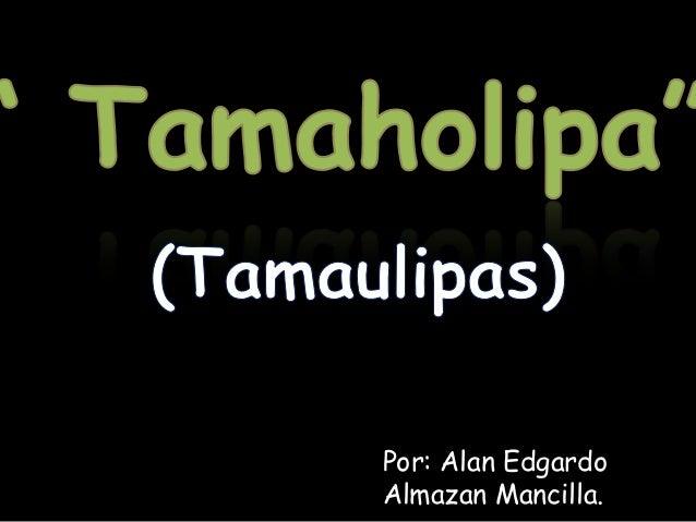 Por: Alan Edgardo Almazan Mancilla.