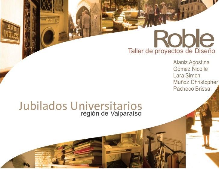 Roble                           Taller de proyectos de Diseño                                          Alaniz Agostina    ...