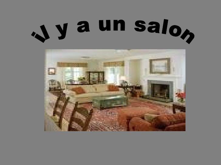 il y a un salon