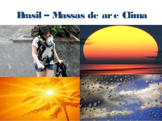Brasil – Massas de are Clima