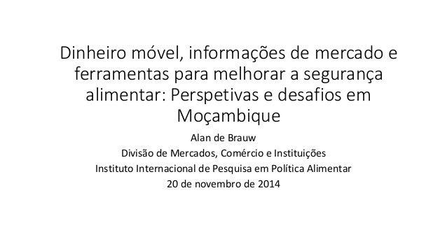 Dinheiro móvel, informações de mercado e ferramentas para melhorar a segurança alimentar: Perspetivas e desafios em Moçamb...