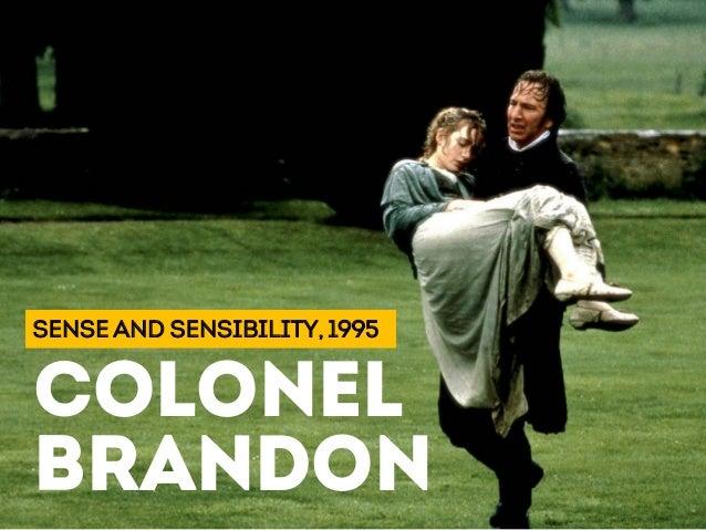 SENSE AND SENSIBILITY, 1995 COLONEL BRANDON